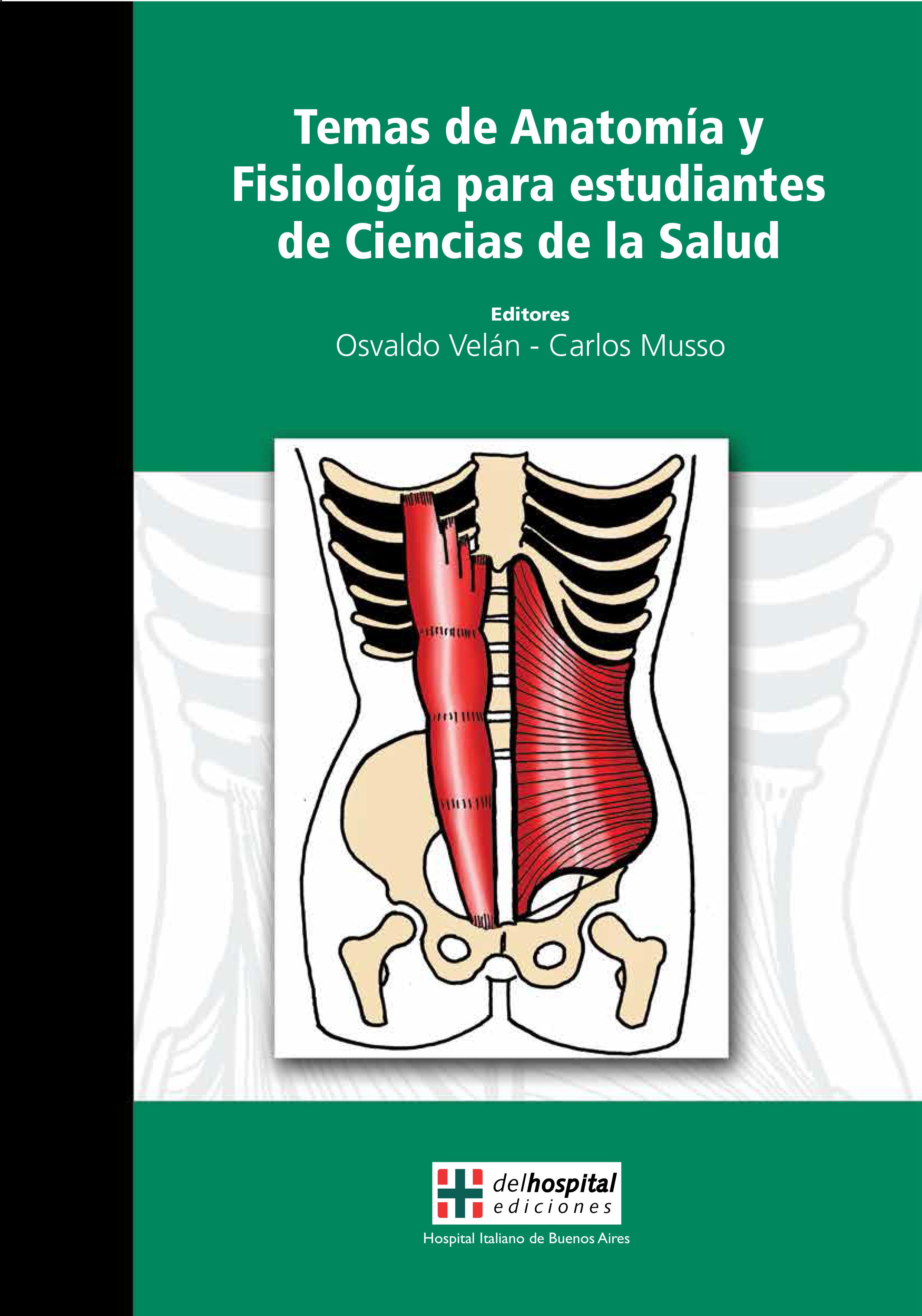 Temas de Anatomía y Fisiología para estudiantes de Ciencias de la ...